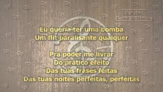 Barão Vermelho - Eu Queria Ter Uma Bomba (Karaoke)