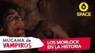 Mucama de Vampiros l Los Morlock en la historia