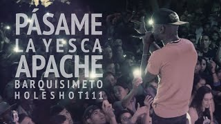 APACHE - High Grade & Pásame La Yesca - Barquisimeto - Holeshot111  -  26/04/2015