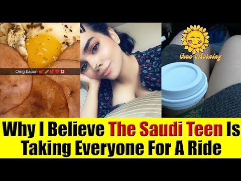 Why I Believe The Saudi Teen Is Manipulating Canada, The Media & Everyone Else