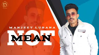 Not Mean (Manjeet Lubana) Mp3 Song Download