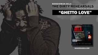 Boogieman Dela - Ghetto Love