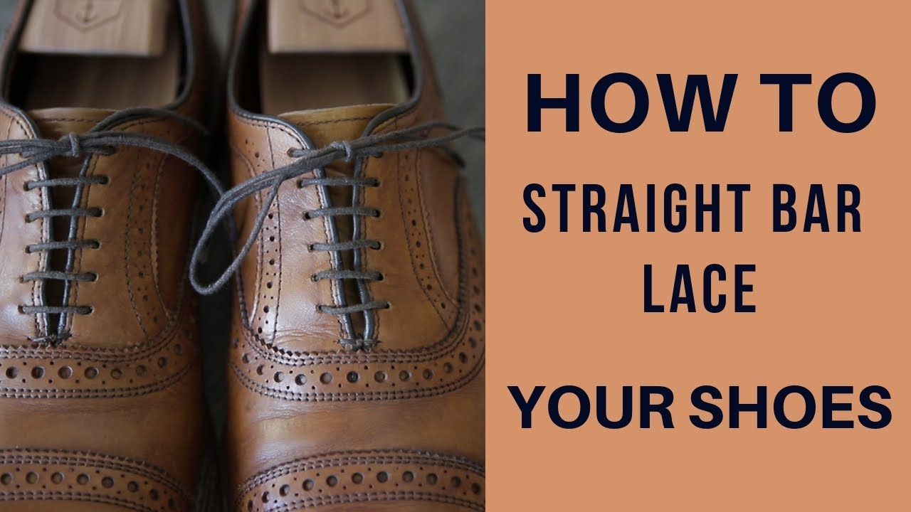 ebbe9ae60e8e How to Straight Bar Lace Shoes Tutorial - YouTube