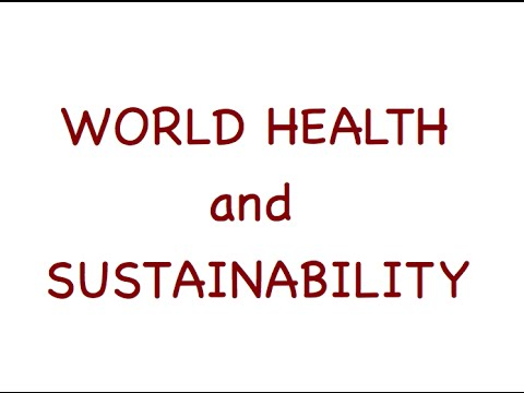 World Health and Sustainability