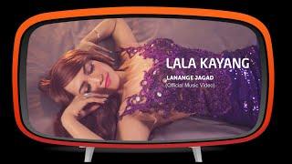 Lala Kayang - Lanange Jagad (Official Music Video)
