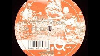 Jeff Devas – Everything Is Fine (Original Mix)