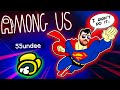 SSUNDEE Doesn't Know I'm A SUPER Impostor!! (Among Us)