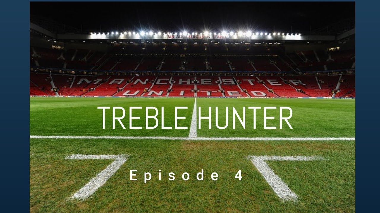Download EPISODE 4    How to get the greatest comeback!?   TREBLE HUNTER   FOOTBALL MANAGER 2020