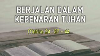 Berjalan Dalam Kebenaran Tuhan | Renungan Kristen Mp3
