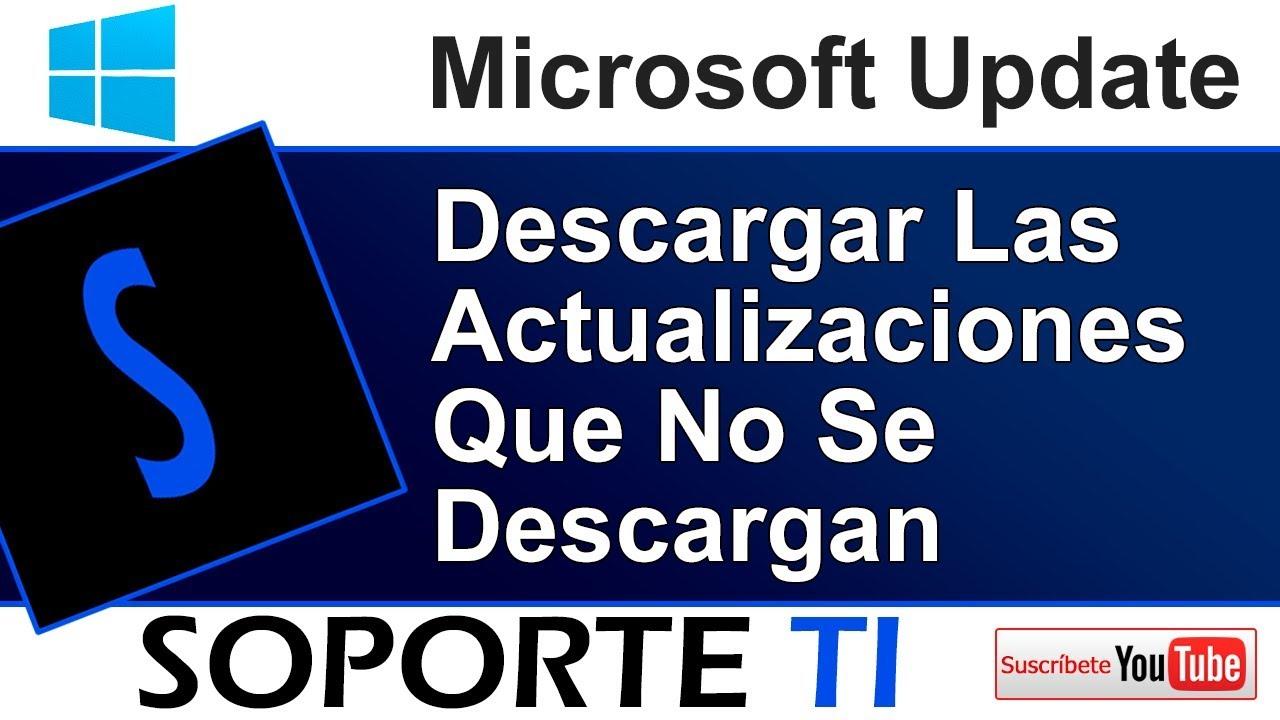 Cómo descargar las actualizaciones que no se descargan - Microsoft Update  Catalog