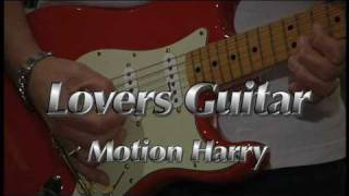 "Lovers Guitar - Motion ""Guitar ""Harry"
