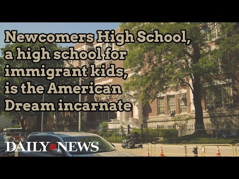 Newcomers High School, a high school for immigrant kids, is the American Dream incarnate