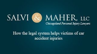 Salvi & Maher, L.L.C. Video - How the legal system helps victims of car accident injuries