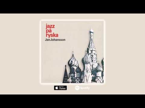 Jan Johansson - Kvällar i Moskvas förstäder (Official Audio) mp3