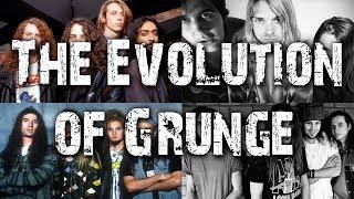 The Evolution of Grunge - A Evolução do Grunge