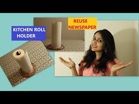 Kitchen Roll Holder   Reuse News Paper   Best Out of Waste   DIY   CardBoard