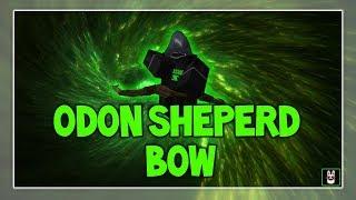 Roblox Script Showcase Episode#667/Odon Sheperd Bow