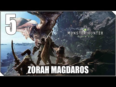 MONSTER HUNTER WORLD | PC | CAP 5 | A por ZORAH MAGDAROS AL FIN! Pelea épica!!