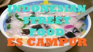 Indonesian Street Food: Es Campur