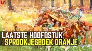 WK-Finale: KAN HET OF NIET? 'Oranje Moet in Sprookjes Geloven...'