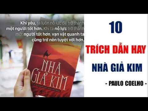 """10 TRÍCH DẪN HAY TRONG CUỐN SÁCH """" NHÀ DẪN KIM"""" CỦA  PAULO COELHO"""