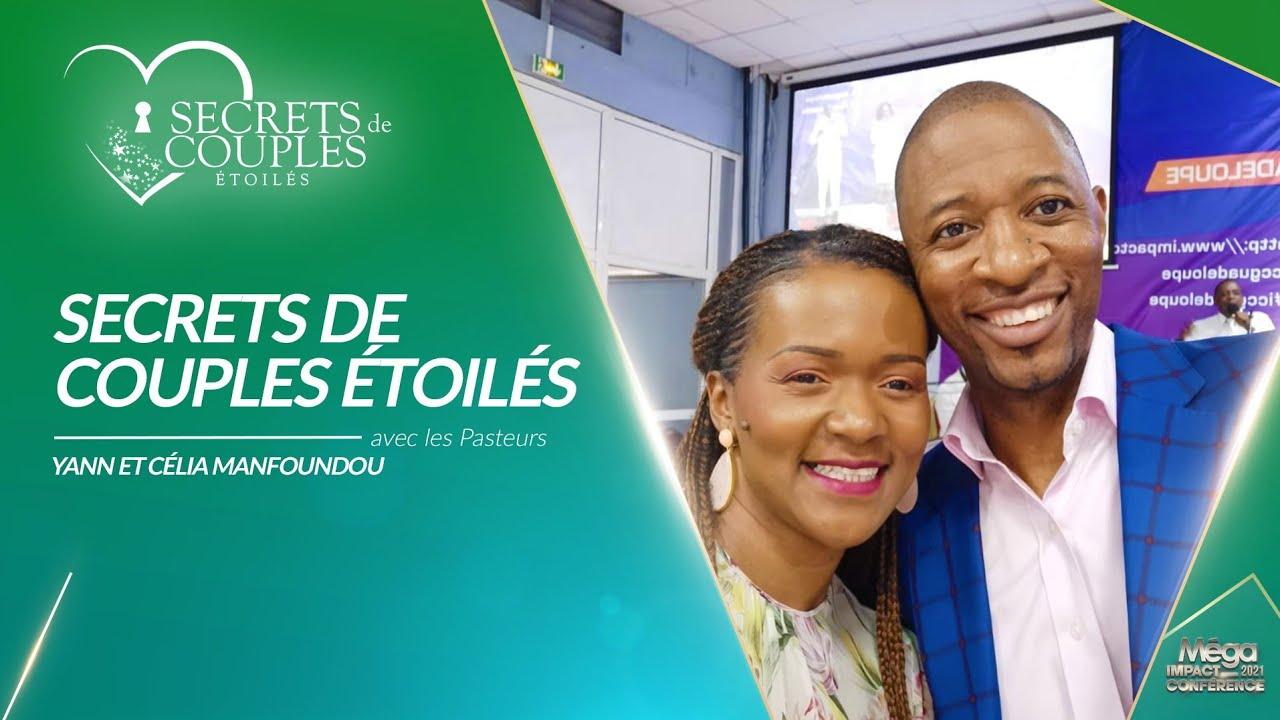 SECRETS DE COUPLES ÉTOILÉS - Ps Célia & Yann MANFOUNDOU - MIC21