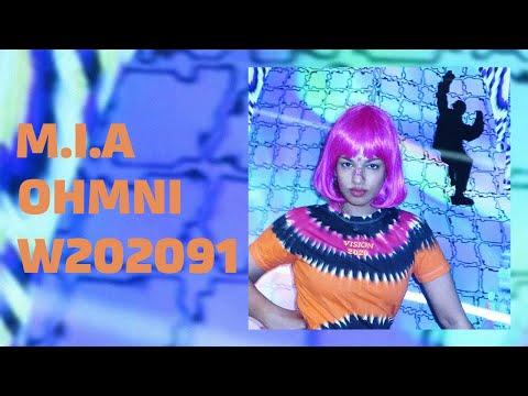 M.I.A - OHMNI W202091