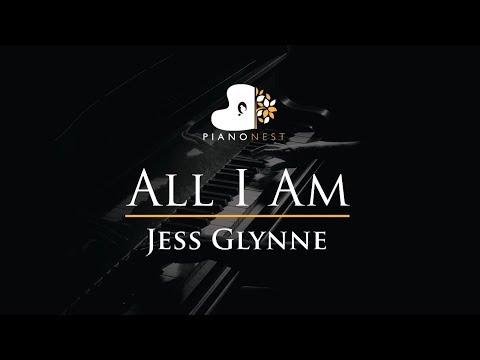 Jess Glynne - All I Am - Piano Karaoke / Sing Along Cover With Lyrics