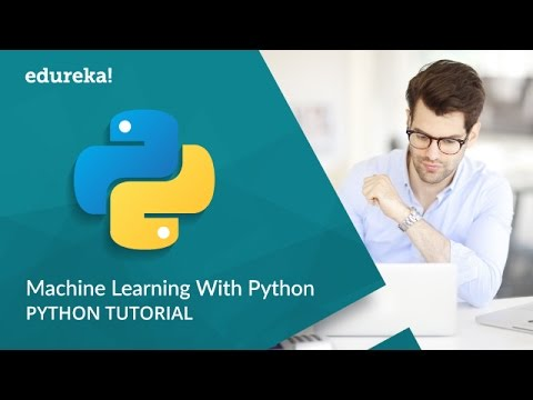 Python Machine Learning Tutorial | Machine Learning Algorithms | Python Training | Edureka