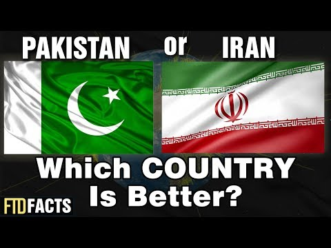PAKISTAN or IRAN - Which Country is Better?