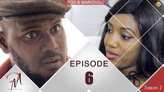 Pod et Marichou - Saison 2 - Episode 6 - VOSTFR