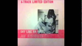 New Romantique - Shy Like An Angel (12