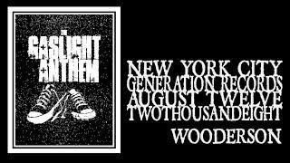 The Gaslight Anthem - Wooderson (Generation Records 2008)