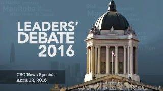 Manitoba Leaders' Debate - 2016 Provincial Election