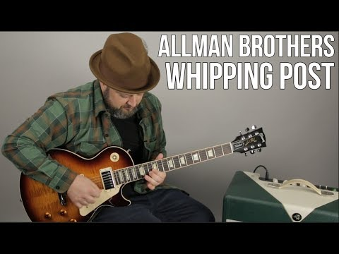 """Allman Brothers """"Whipping Post"""" Guitar Lesson"""