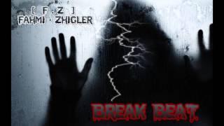 Gambar cover {DJ Fahmi™}- Break Beat 2016