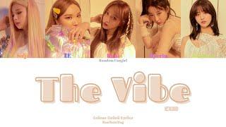 EXID (이엑스아이디) - The Vibe (아끼지마) [Colour Coded Lyrics Han/Rom…