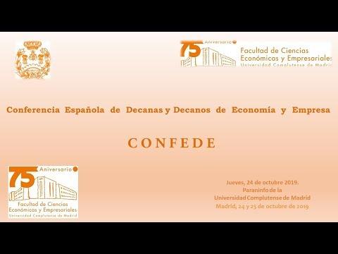 Conferencia Española De Decanos De Economía Y Empresa CONFEDE. UCM