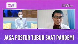 Jaga Postur Tubuh Saat Pandemi