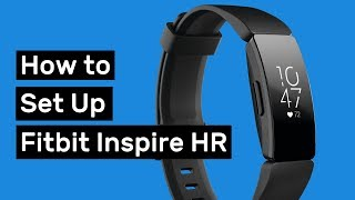 How to Set Up Fitbit Inspire HR (and Customize it)