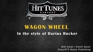 Repeat youtube video Darius Rucker - Wagon Wheel - Karaoke