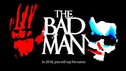 'The Bad Man' Trailer