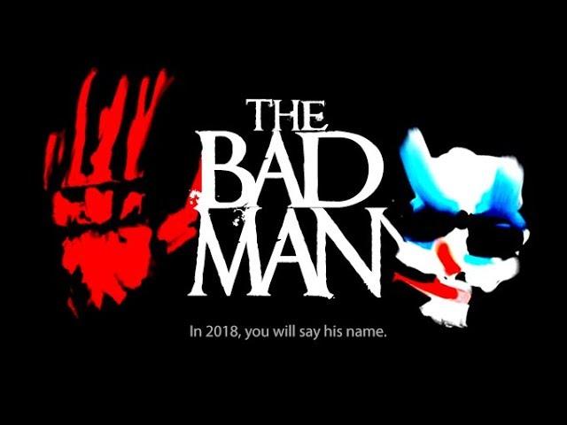 'The Bad Man' Trailer