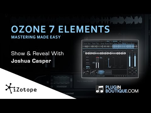 izotope ozone 7 elements show reveal with joshua casper youtube. Black Bedroom Furniture Sets. Home Design Ideas