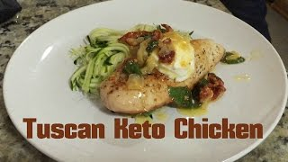 Tuscan Keto Chicken - Low Carb | Ketogenic Diet | Easy Keto Recipe