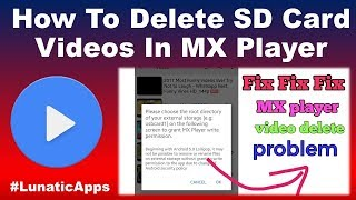 How To Delete SD Card Videos In MX Player - LunaticApps | mx player se video delete kaise kare
