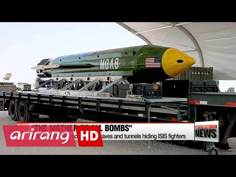 U.S. uses 'Mother Of All Bombs' for first time in Afghanistan