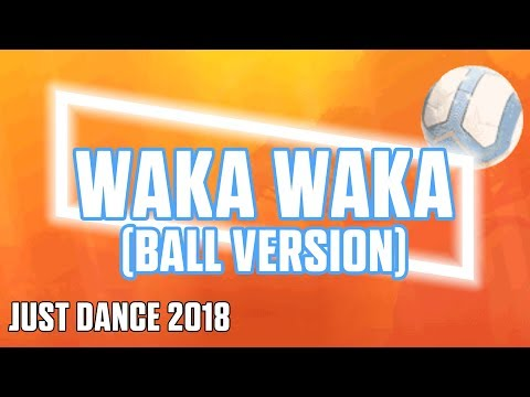 Just Dance 2018  Waka Waka by Shakira   Official Track Gameplay [US]