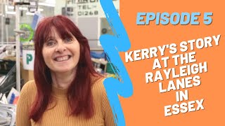 The Rayleigh Lanes - Kerrys story at the popular indoor market in Essex