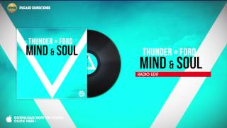 Thunder + Ford - Mind & Soul (Radio Edit)